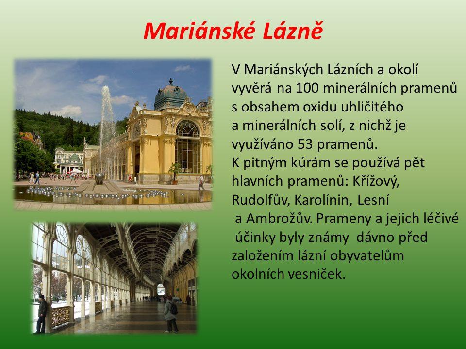 Františkovy Lázně Světově proslulé lázeňské město založené v roce 1793 jako Ves císaře Františka je součástí tzv.
