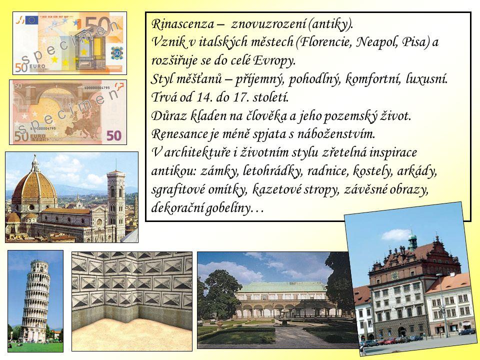 Rinascenza – znovuzrození (antiky).