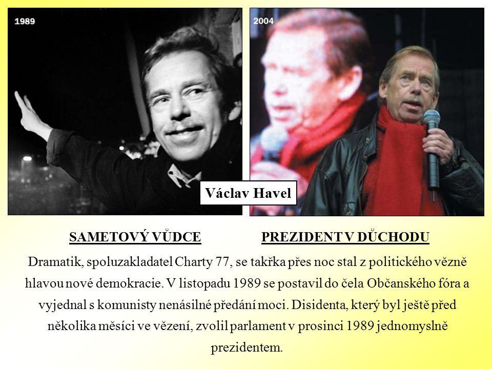SAMETOVÝ VŮDCE PREZIDENT V DŮCHODU Dramatik, spoluzakladatel Charty 77, se takřka přes noc stal z politického vězně hlavou nové demokracie.