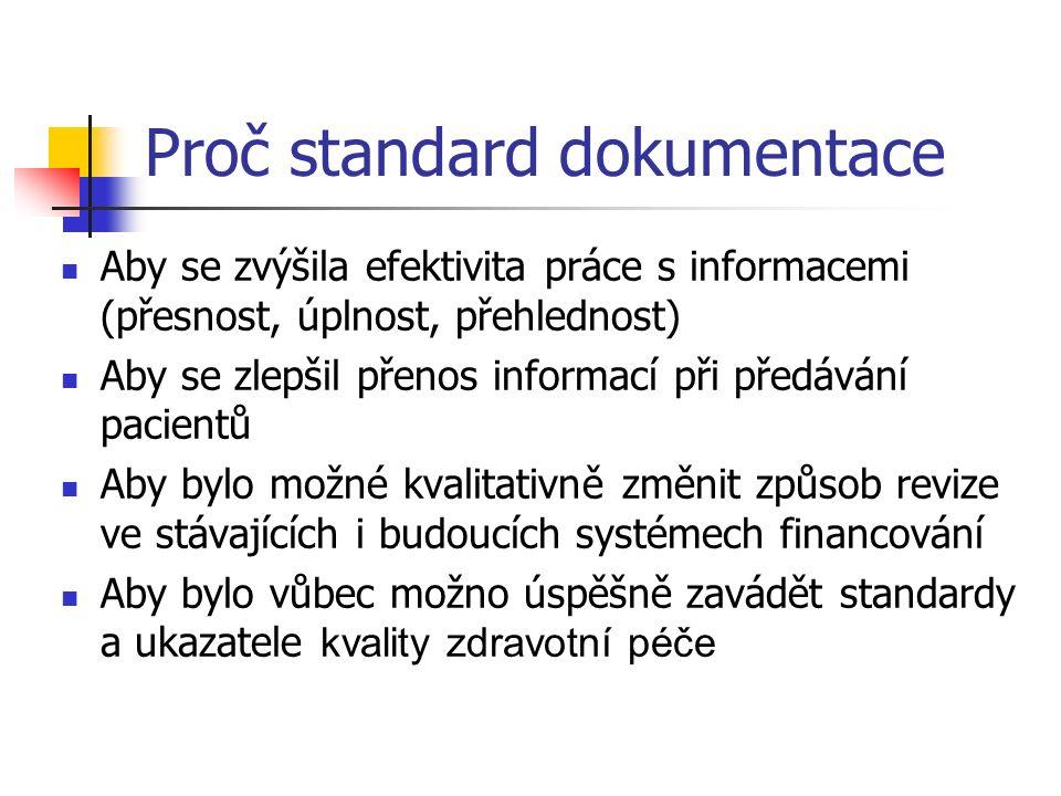 Charakteristiky standardu Veškeré definované položky standard rozděluje důsledně na parametrické a esejové (volný text) Standard neřeší vlastní grafickou podobu zprávy.