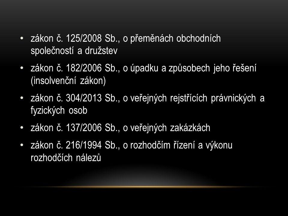 zákon č.125/2008 Sb., o přeměnách obchodních společností a družstev zákon č.