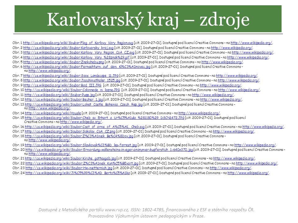 Obr. 1 http://cs.wikipedia.org/wiki/Soubor:Flag_of_Karlovy_Vary_Region.svg [cit. 2009–27–01]. Dostupné pod licencí Creative Commons – na http://www.wi