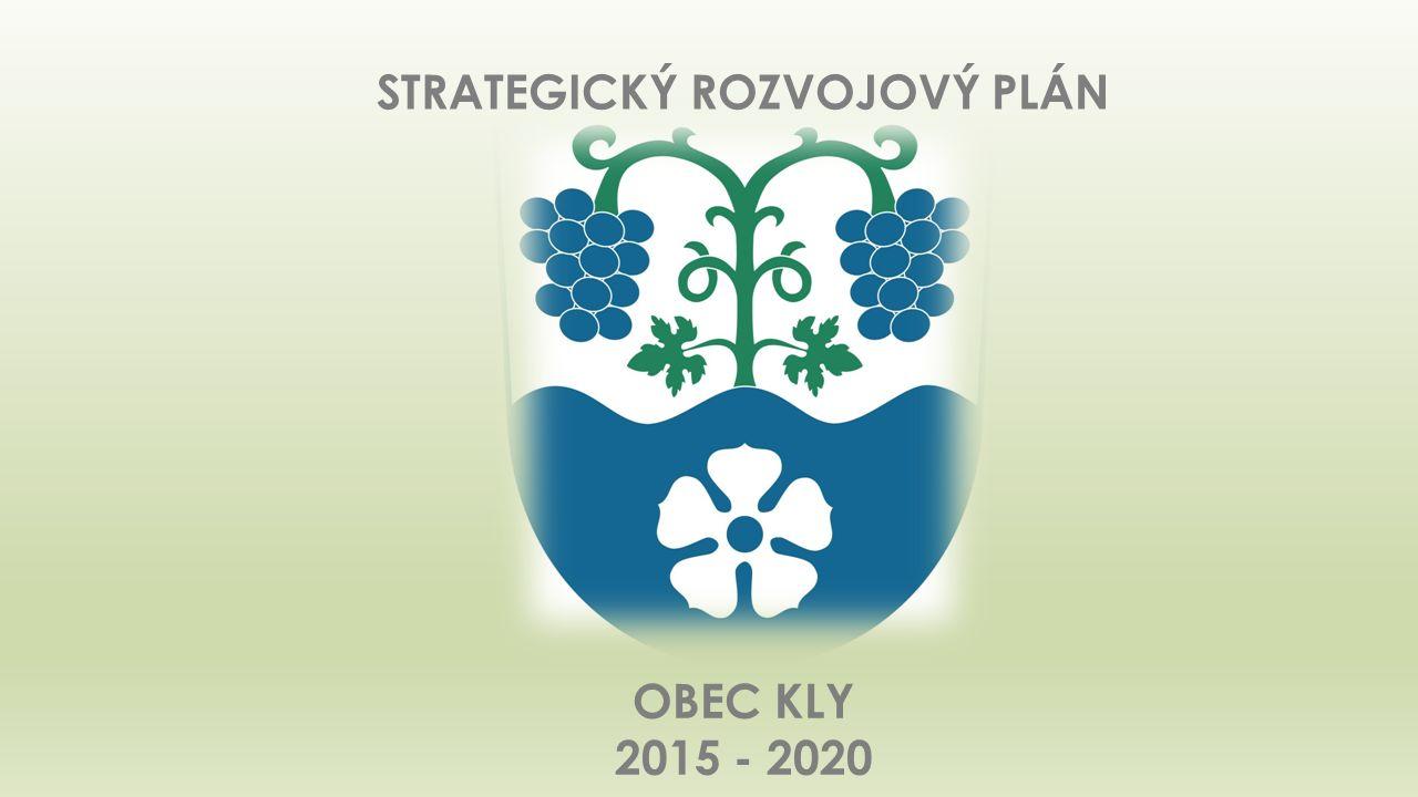 STRATEGICKÝ ROZVOJOVÝ PLÁN OBEC KLY 2015 - 2020