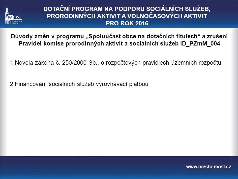 www.mesto-most.cz ad 1) Novela zákona č.250/ 2000 Sb.
