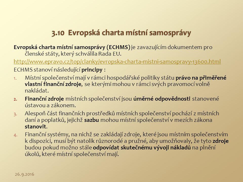 Evropská charta místní samosprávy (ECHMS) je zavazujícím dokumentem pro členské státy, který schválila Rada EU. http://www.epravo.cz/top/clanky/evrops