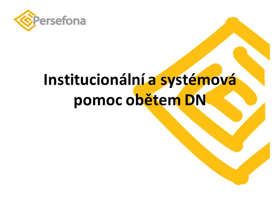 Institucionální a systémová pomoc obětem DN