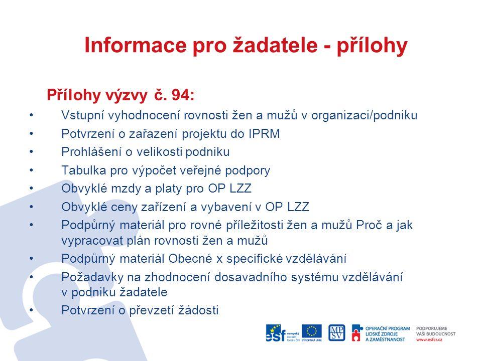 Informace pro žadatele - přílohy Přílohy výzvy č.