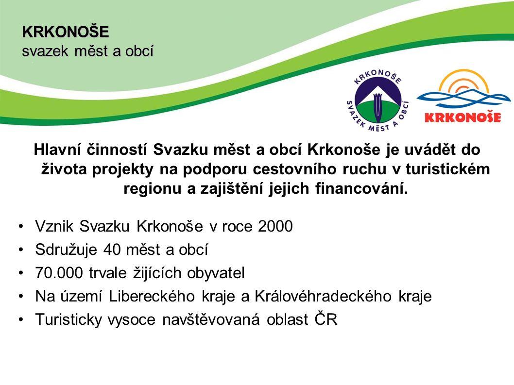 KRKONOŠE svazek měst a obcí Hlavní činností Svazku měst a obcí Krkonoše je uvádět do života projekty na podporu cestovního ruchu v turistickém regionu a zajištění jejich financování.