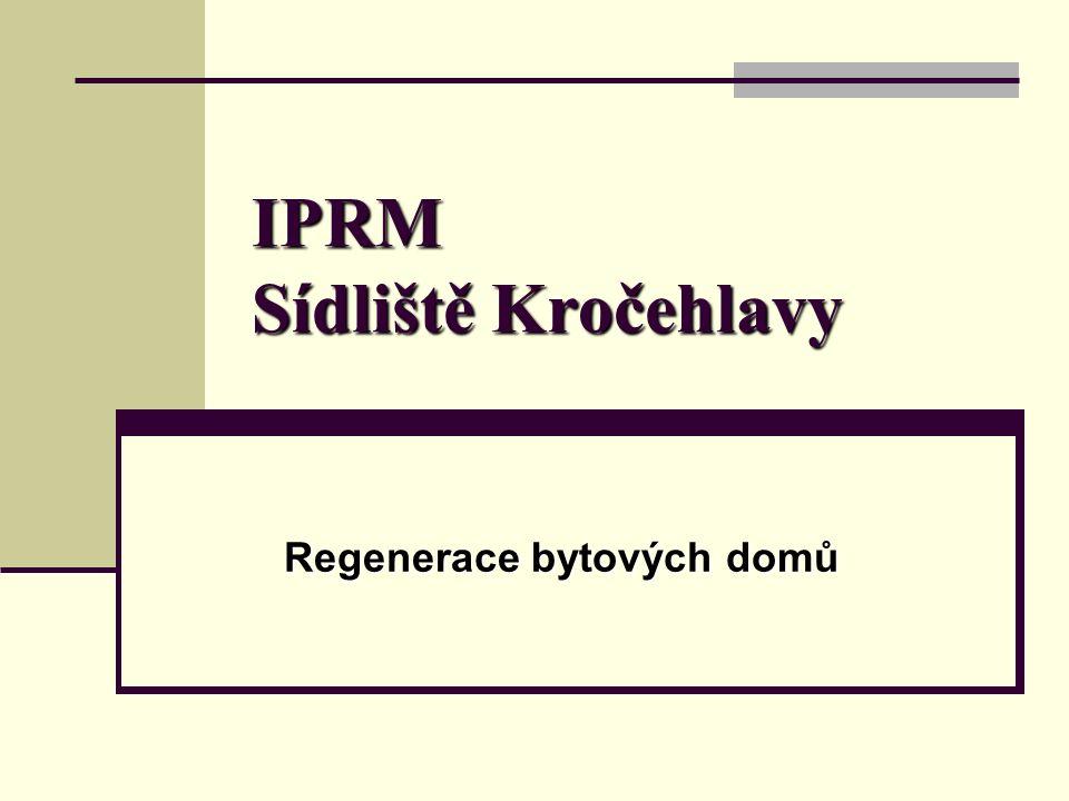 IPRM Sídliště Kročehlavy Regenerace bytových domů