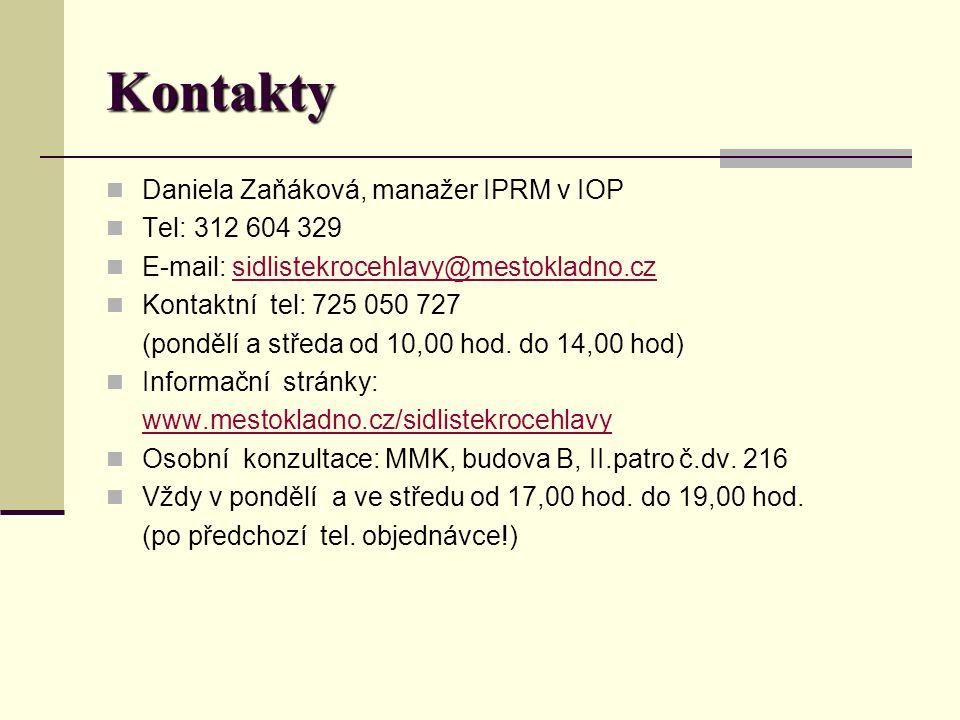 Kontakty Daniela Zaňáková, manažer IPRM v IOP Tel: 312 604 329 E-mail: sidlistekrocehlavy@mestokladno.czsidlistekrocehlavy@mestokladno.cz Kontaktní tel: 725 050 727 (pondělí a středa od 10,00 hod.