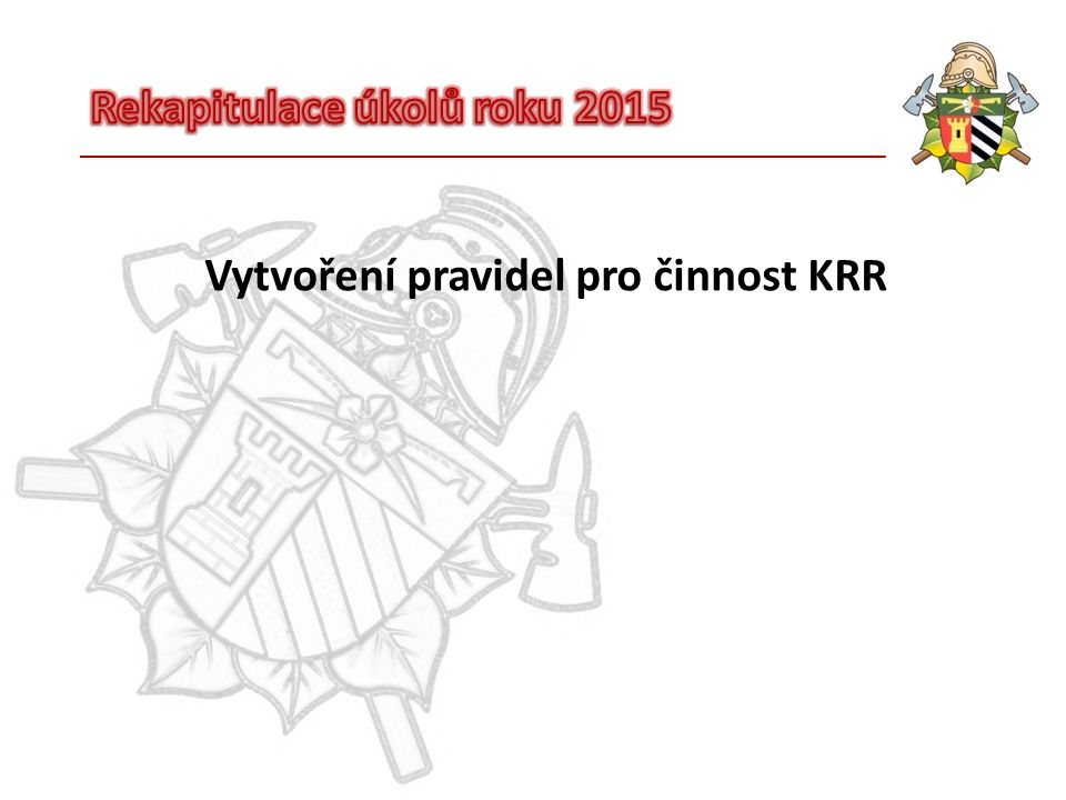 Vytvoření pravidel pro činnost KRR