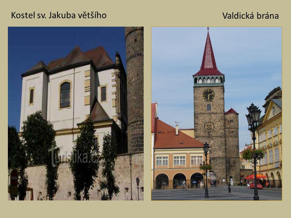 Kostel sv. Jakuba většího Valdická brána