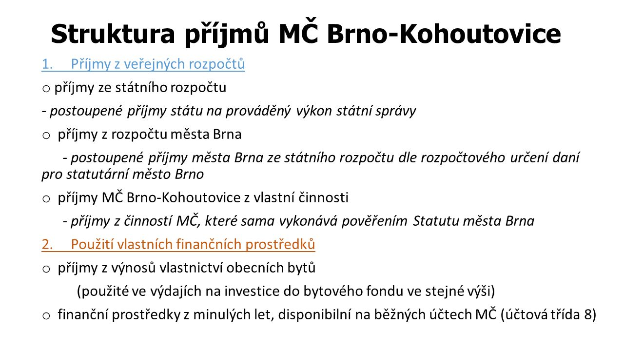 Struktura příjmů MČ Brno-Kohoutovice 1.