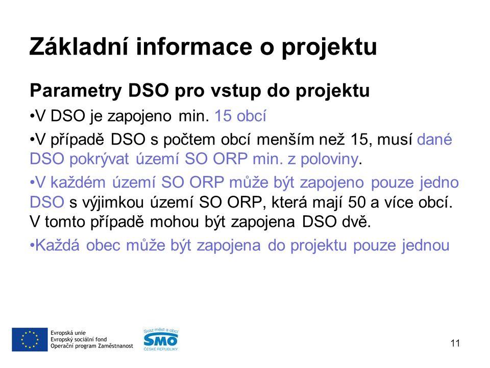 Základní informace o projektu Parametry DSO pro vstup do projektu V DSO je zapojeno min.