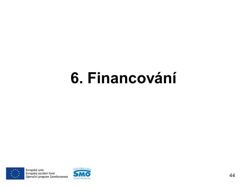 6. Financování 44