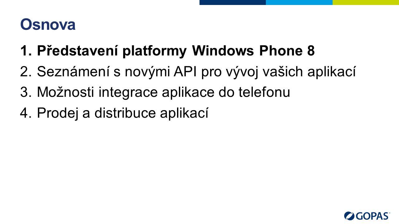 Vztah Windows 8 a Windows Phone 8 Podobné ovládací prvky –Veliká množina společných ovládacích prvků –Odlišnosti ve specifických ovládacích prvcích závislých na formátu zařízení Stále platí principy návrhu aplikací z Windows Phone 7