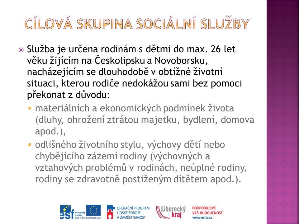  Služba je určena rodinám s dětmi do max. 26 let věku žijícím na Českolipsku a Novoborsku, nacházejícím se dlouhodobě v obtížné životní situaci, kter