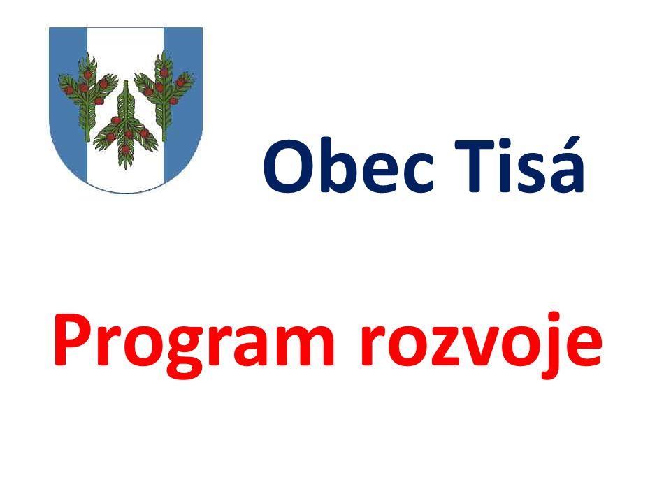Obec Tisá Program rozvoje