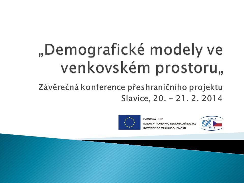 Závěrečná konference přeshraničního projektu Slavice, 20. - 21. 2. 2014