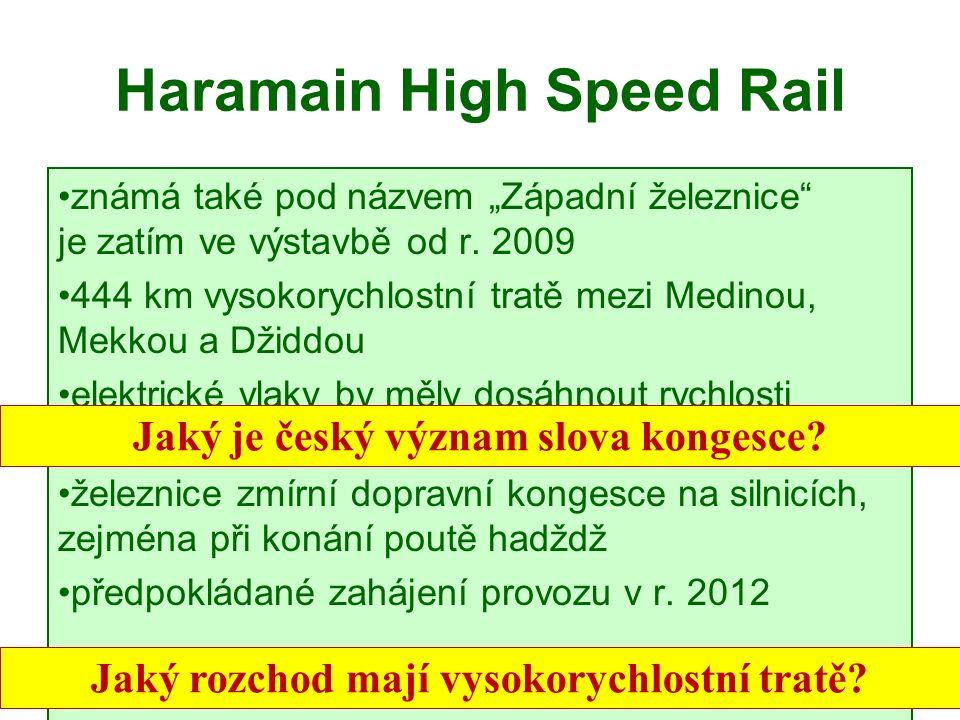 """Haramain High Speed Rail známá také pod názvem """"Západní železnice je zatím ve výstavbě od r."""