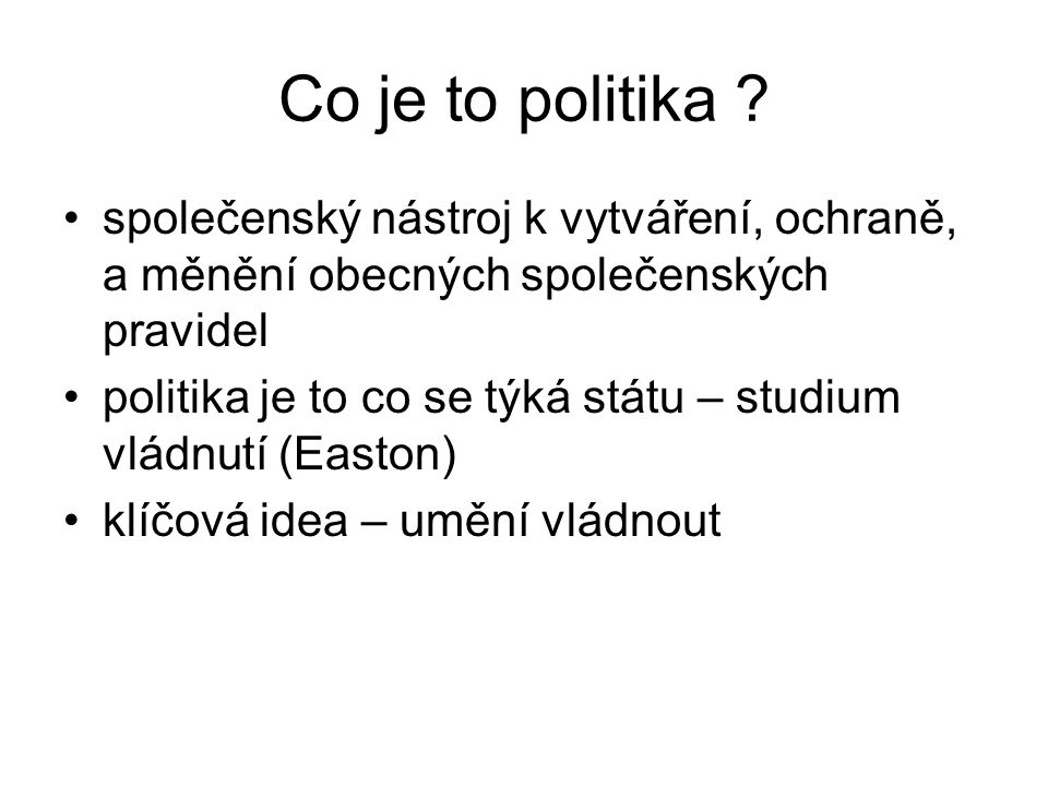 Co je to politika .