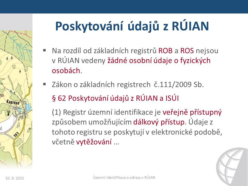 Poskytování údajů z RÚIAN 10. 9.