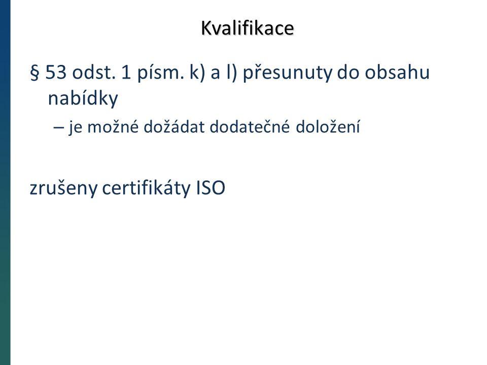 Kvalifikace § 53 odst. 1 písm.