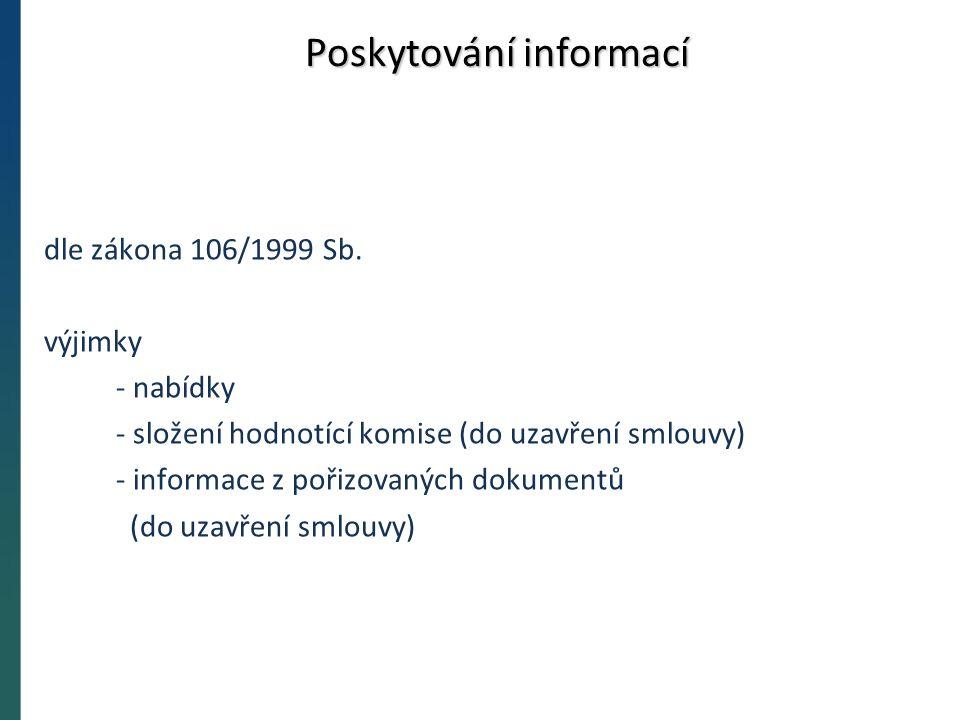 Poskytování informací dle zákona 106/1999 Sb.