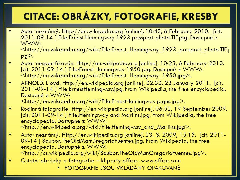 Autor neznámý. Http://en.wikipedia.org [online]. 10:43, 6 February 2010.