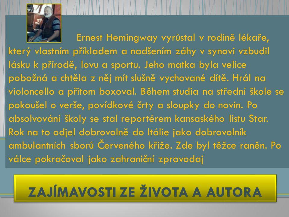 HEMINGWAY RYBÁŘ HEMINGWAY SPISOVATEL