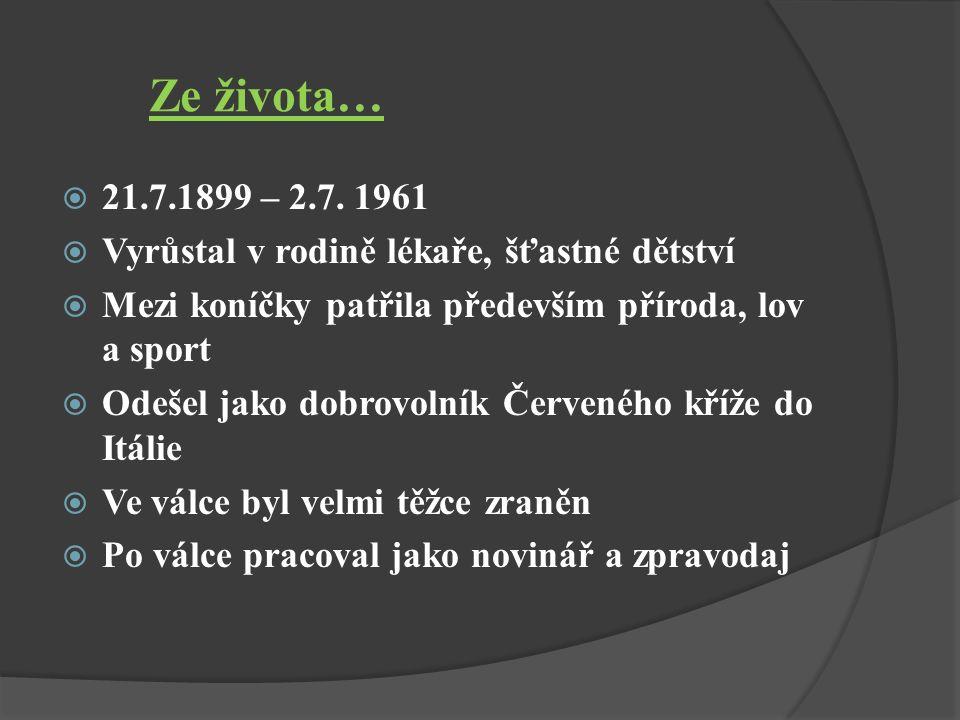 Ze života…  21.7.1899 – 2.7.