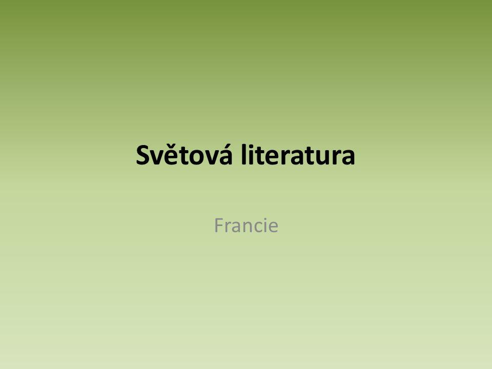 Světová literatura Francie