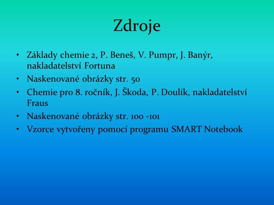 Zdroje Základy chemie 2, P. Beneš, V. Pumpr, J.