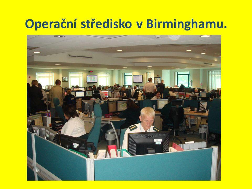 Operační středisko v Birminghamu.