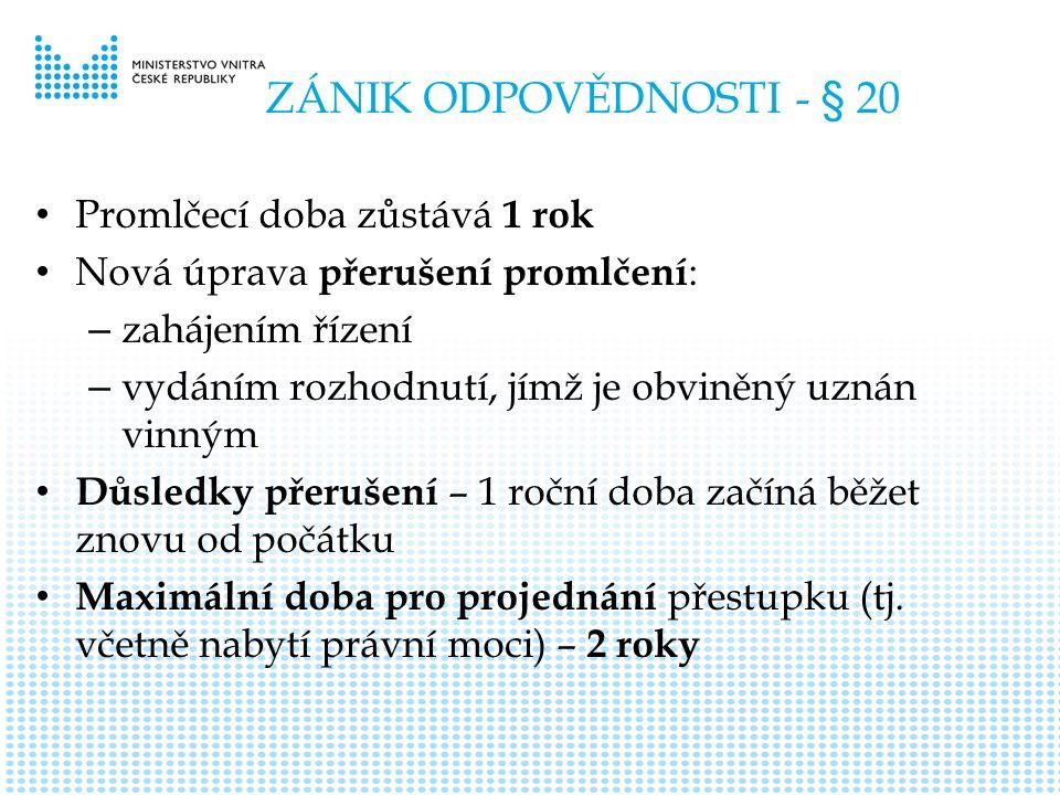 ZASTAVENÍ ŘÍZENÍ - § 76 Doplnění důvodů pro zastavení řízení o návrhových přestupcích písm.