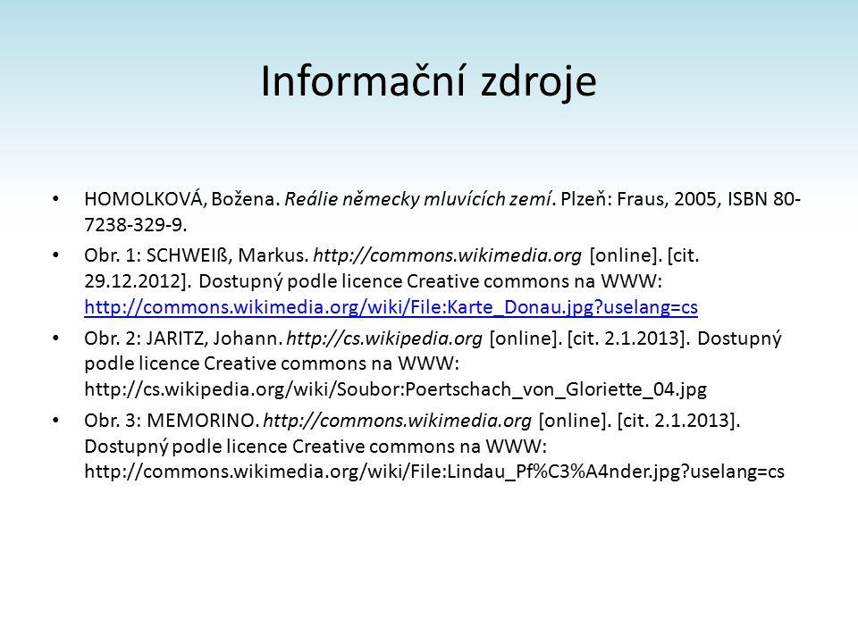 Informační zdroje HOMOLKOVÁ, Božena. Reálie německy mluvících zemí.