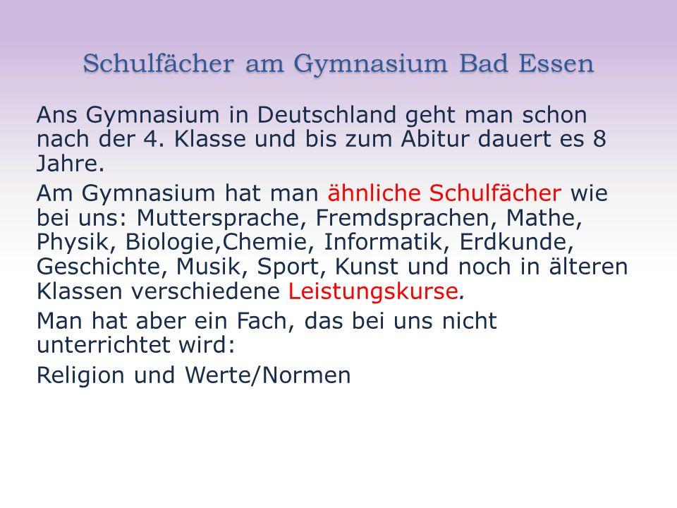 Schulfächer am Gymnasium Bad Essen Ans Gymnasium in Deutschland geht man schon nach der 4.