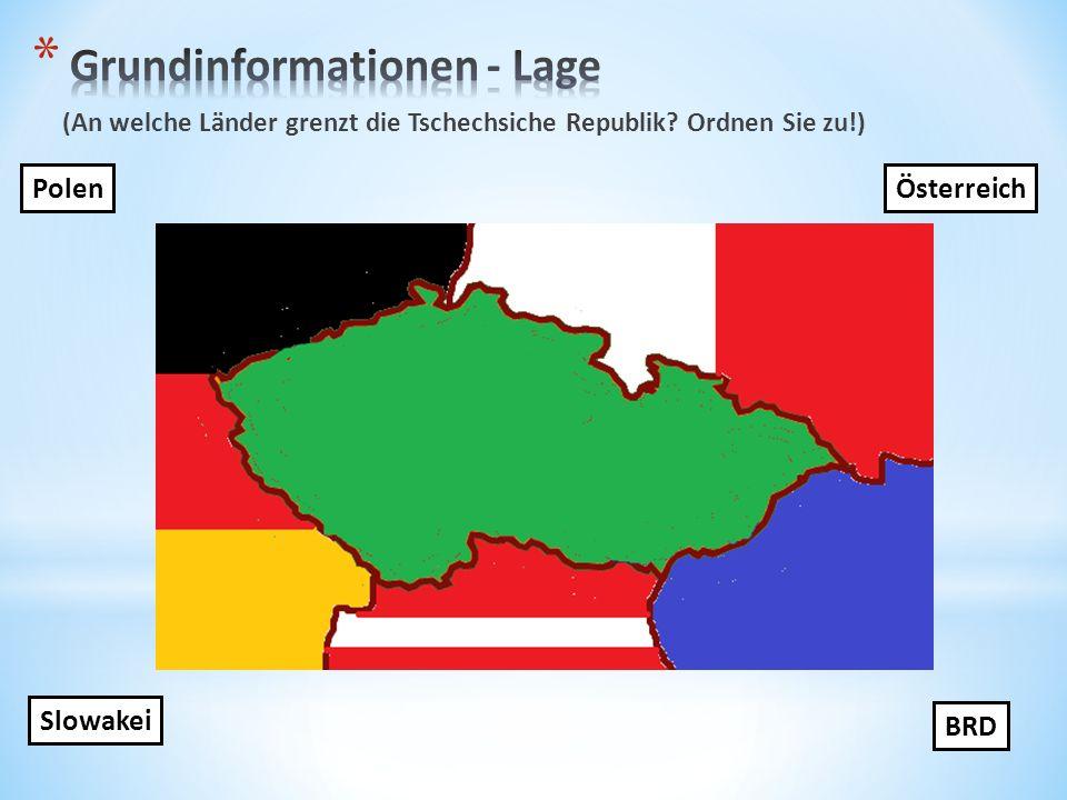 (An welche Länder grenzt die Tschechsiche Republik? Ordnen Sie zu!) BRD Polen Slowakei Österreich