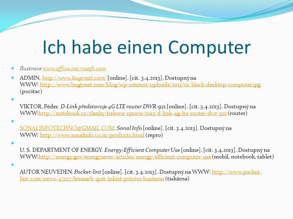 Ich habe einen Computer Ilustrace www.office.microsoft.comwww.office.microsoft.com ADMIN. http://www.bugtreat.com/ [online]. [cit. 3.4.2013]. Dostupný