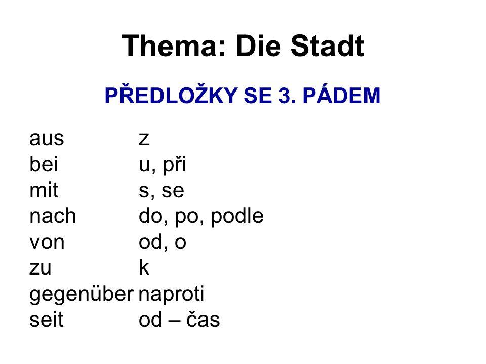 Thema: Die Stadt PŘEDLOŽKY SE 3.