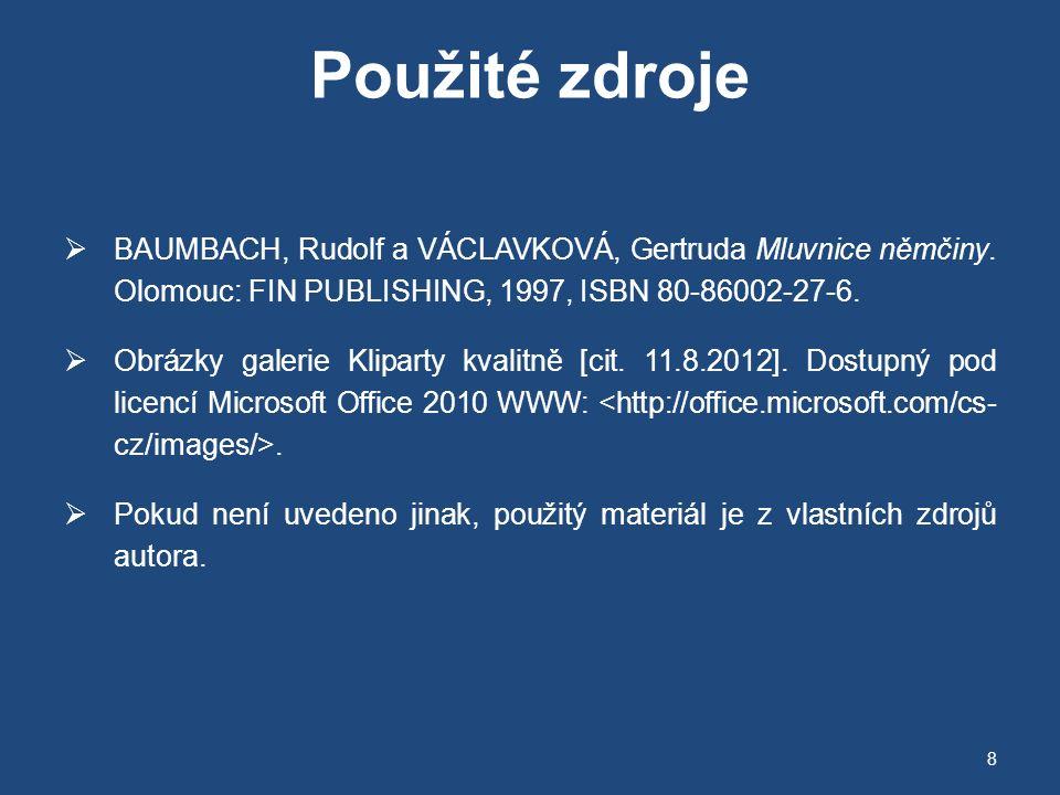  BAUMBACH, Rudolf a VÁCLAVKOVÁ, Gertruda Mluvnice němčiny. Olomouc: FIN PUBLISHING, 1997, ISBN 80-86002-27-6.  Obrázky galerie Kliparty kvalitně [ci