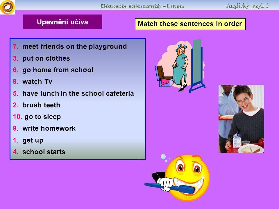 Elektronické učební materiály – I.stupeň Anglický jazyk 5 Upevňování učiva MAKE A SURVEY 1.