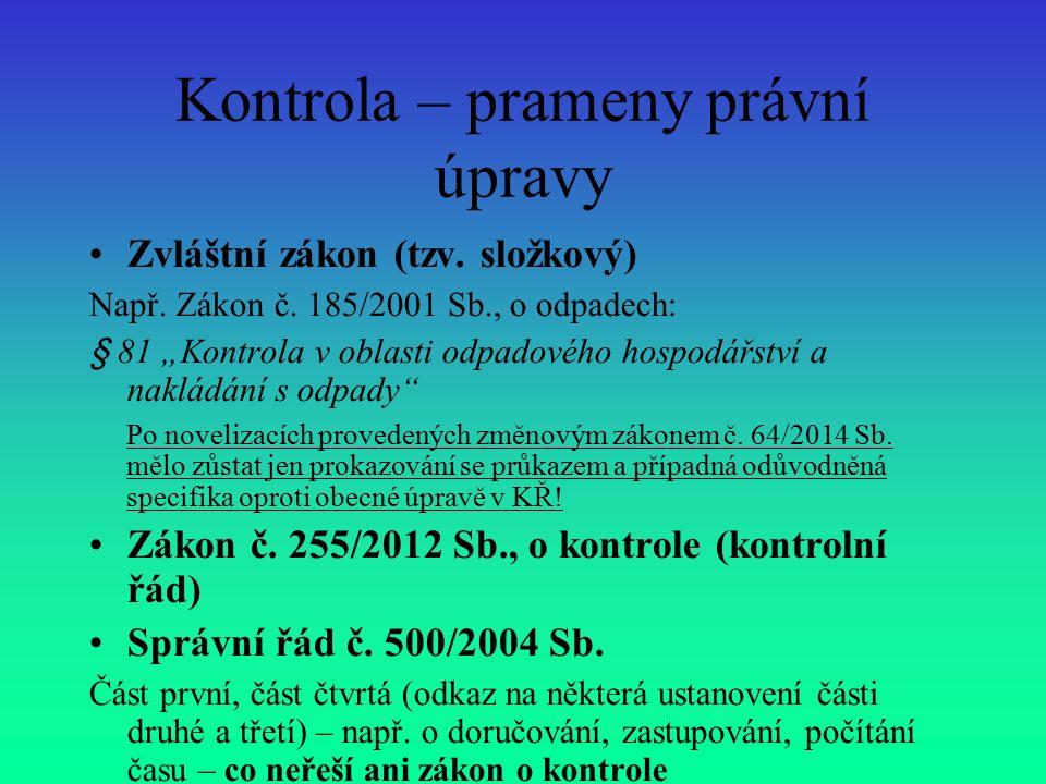 Nový zákon o kontrole č.255/2012 Sb. (účinnost od 1.