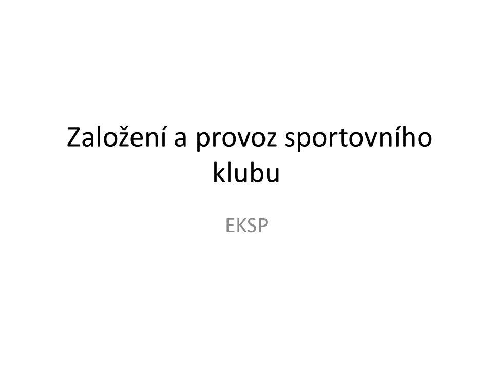 Založení a provoz sportovního klubu EKSP
