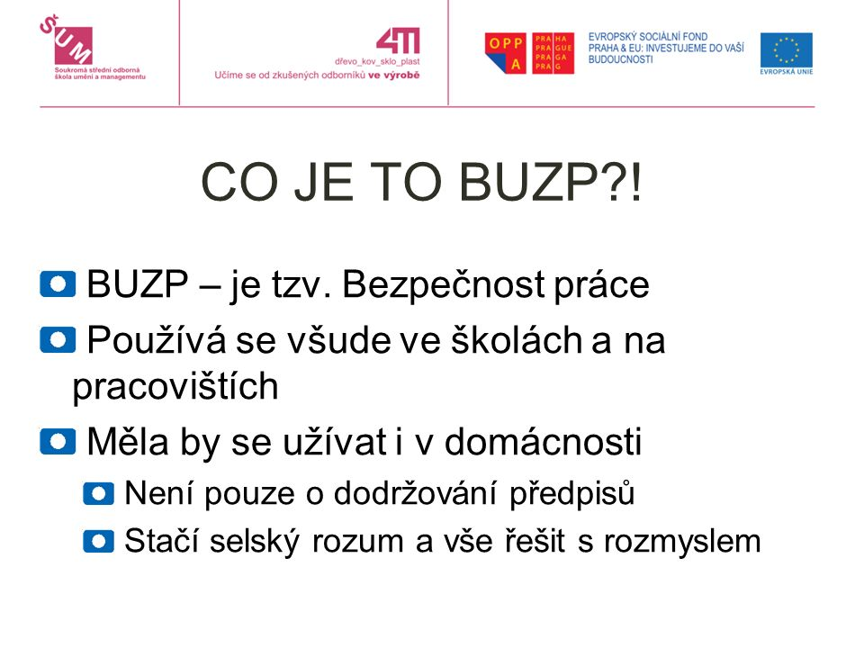 CO JE TO BUZP?.BUZP – je tzv.