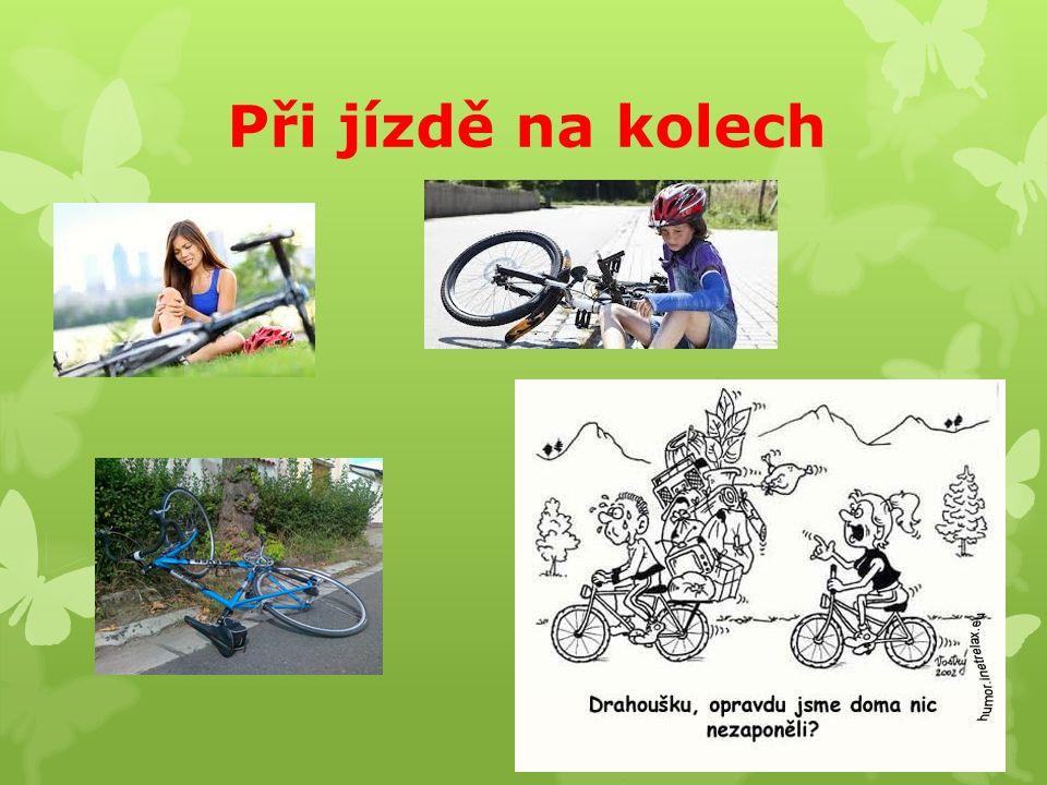 Při jízdě na kolech