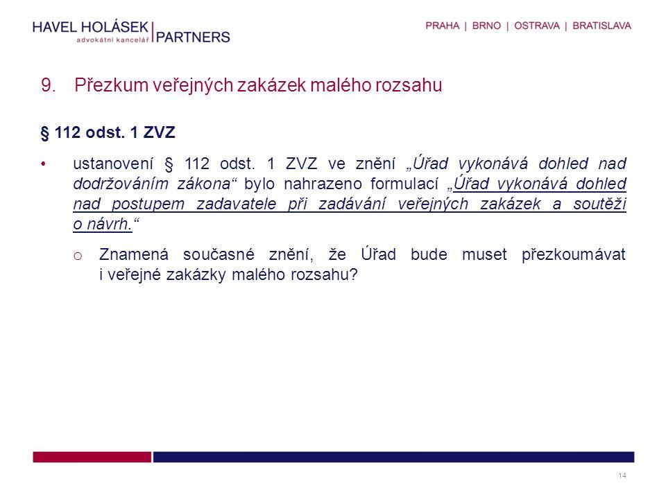 § 112 odst.1 ZVZ ustanovení § 112 odst.