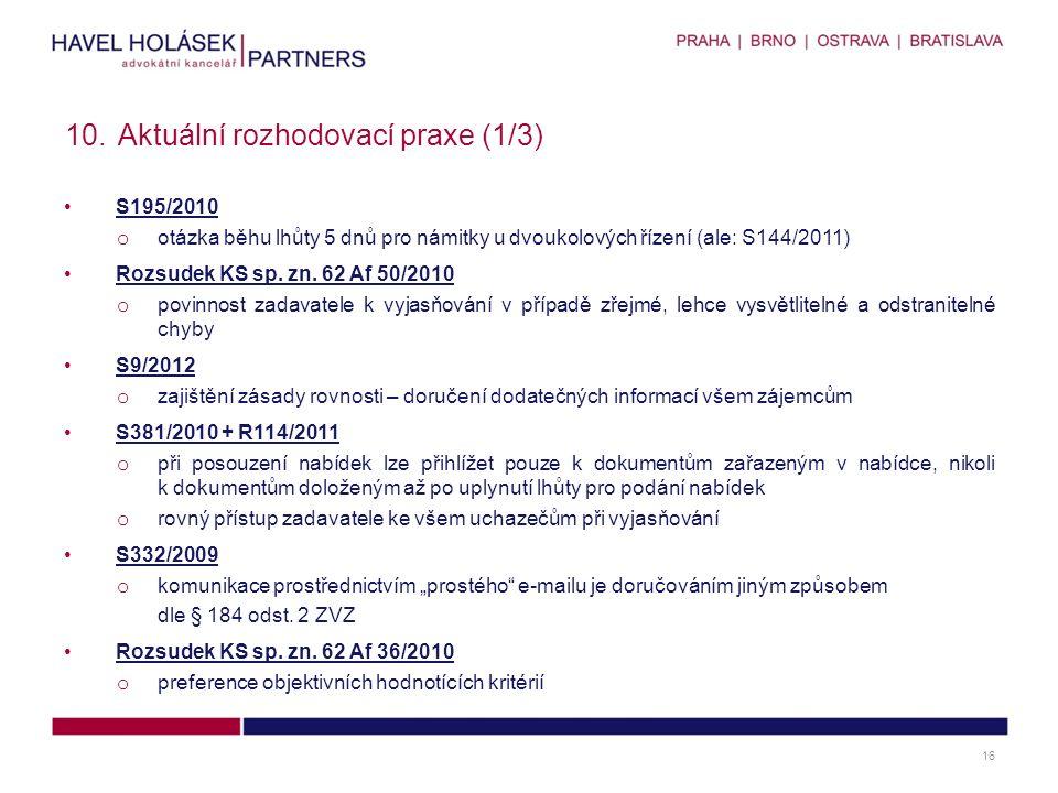 S195/2010 o otázka běhu lhůty 5 dnů pro námitky u dvoukolových řízení (ale: S144/2011) Rozsudek KS sp.
