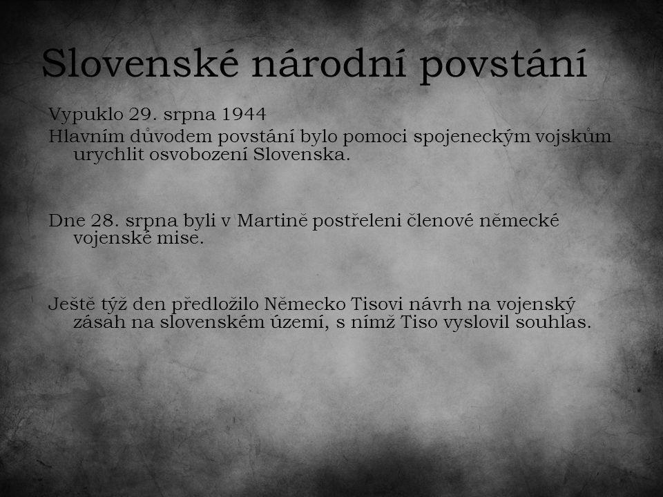 Slovenské národní povstání Vypuklo 29.