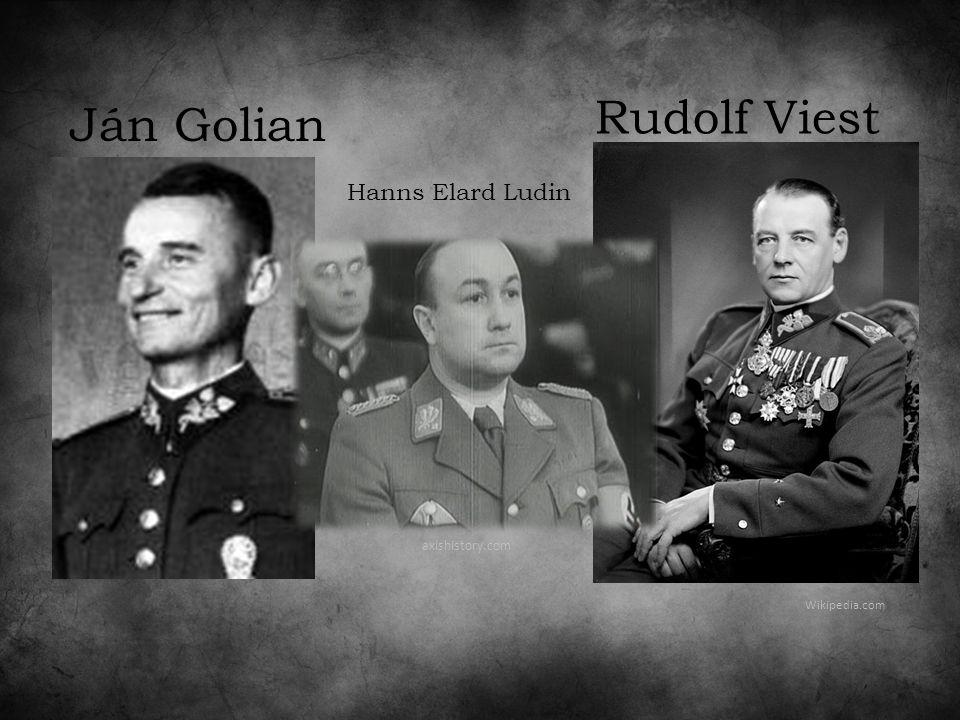 Ján Golian Rudolf Viest Wikipedia.com axishistory.com Hanns Elard Ludin